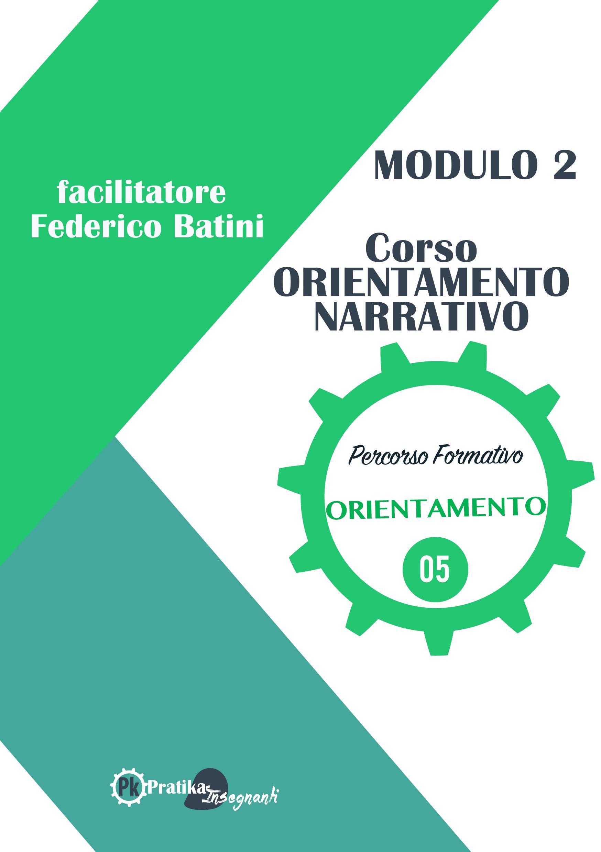 Corso Orientamento Narrativo e Didattica Orientativa- Modulo 2