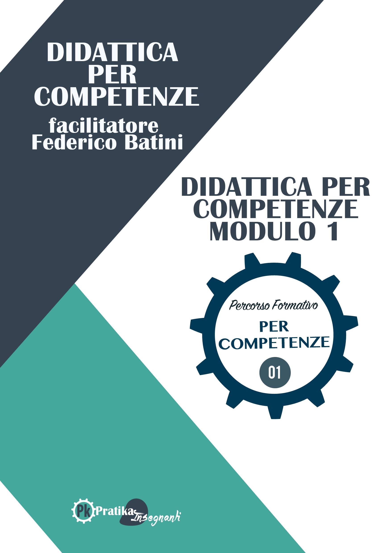 Didattica per Competenze  Modulo 1