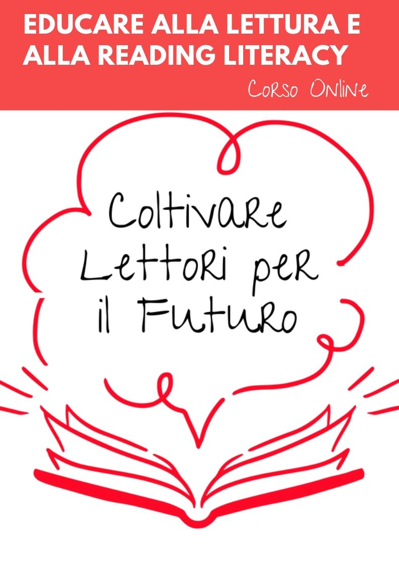 Educare alla Lettura e alla Reading Literacy