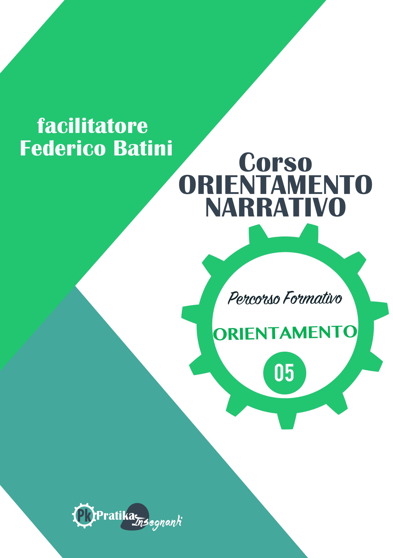 Orientamento Narrativo e Didattica Orientativa Mod. 4